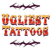 Ugliest Tattoos